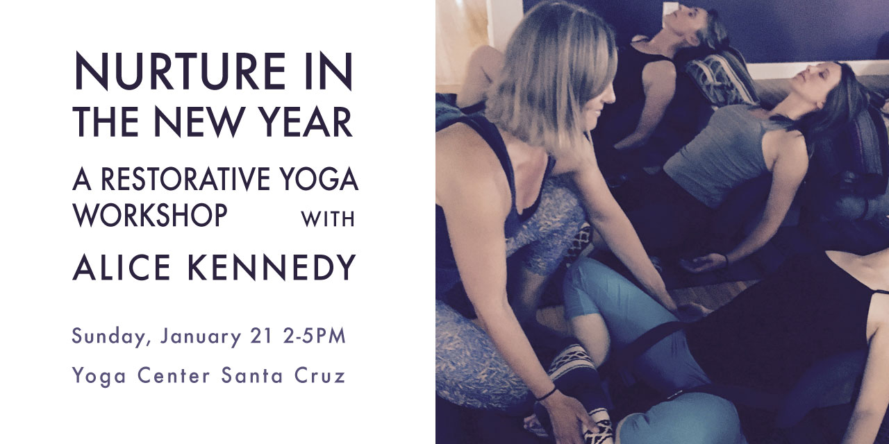 http://yogawithalice.com/wp-content/uploads/2017/12/restorative_new_year-banner.jpg